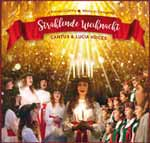 Cantus & Lucia Voices - Strahlende Weihnacht